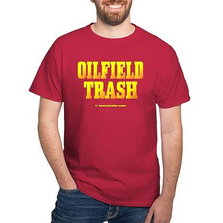 Oil Field Trash Dark T-Shirt,Black Gold,Oil,Gas