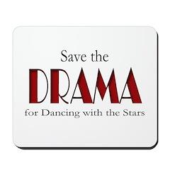 Drama Dancing With Stars Mousepad