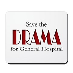 Drama on General Hospital Mousepad