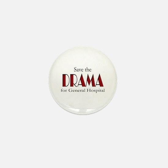 Drama on General Hospital Mini Button