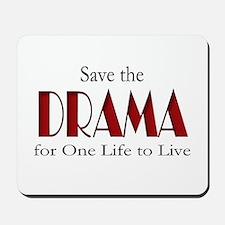 Drama One Life to Live Mousepad