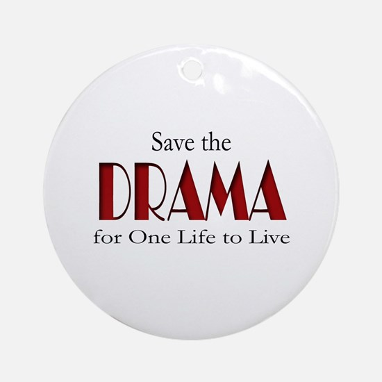Drama One Life to Live Ornament (Round)