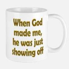 God Showing Off Mug