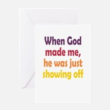 God Showing Off Greeting Card