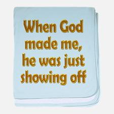 God Showing Off baby blanket