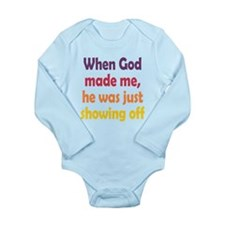 God Showing Off Long Sleeve Infant Bodysuit