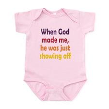 God Showing Off Infant Bodysuit