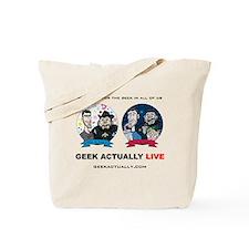 Geek Actually Live Tote Bag