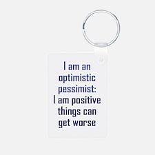 Optimistic Pessimist Keychains