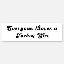 Loves Turkey Girl Bumper Bumper Bumper Sticker
