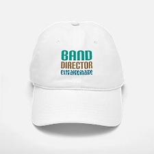 Band Director Extraordinaire Baseball Baseball Cap