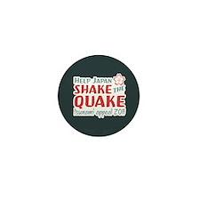 Shake the Quake Mini Button