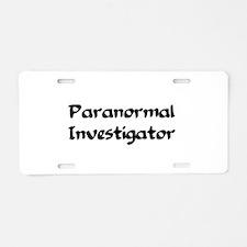 Unique Paranormal investigator Aluminum License Plate