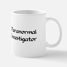 Unique Paranormal investigator Mug