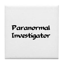 Funny Paranormal ghost hunt Tile Coaster
