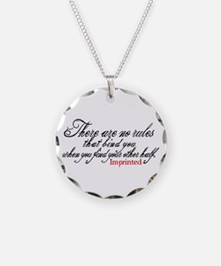 No rules bind Imprinted Necklace