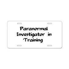 Funny Paranormal investigators Aluminum License Plate