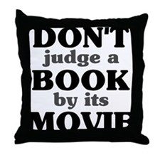 Don't Judge a Book by its Mov Throw Pillow
