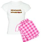 Not Your Fault Women's Light Pajamas