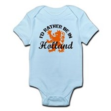 I'd Rather Be In Holland Infant Bodysuit