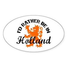 I'd Rather Be In Holland Decal