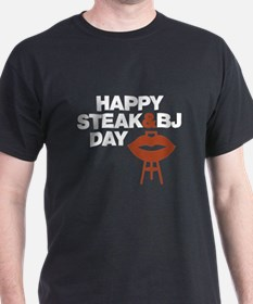 happy steak and bj day T-Shirt