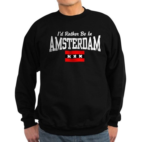 I'd Rather Be In Amsterdam Sweatshirt (dark)