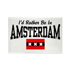 I'd Rather Be In Amsterdam Rectangle Magnet