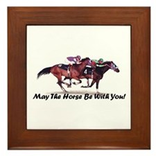 May The Horse Be With You Framed Tile
