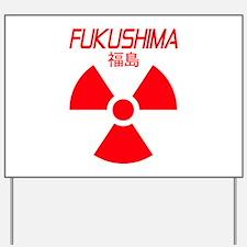 Fukushima Yard Sign