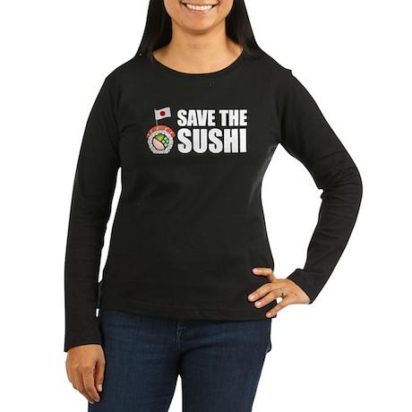 Save the Sushi Women's Long Sleeve Dark T-Shirt