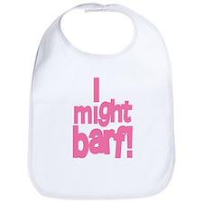 I might barf pink Bib