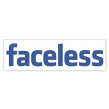 Faceless Bumper Sticker