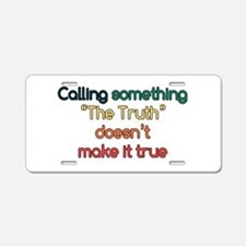 The Truth Aluminum License Plate