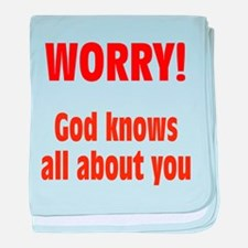 Worry! God Knows About You baby blanket