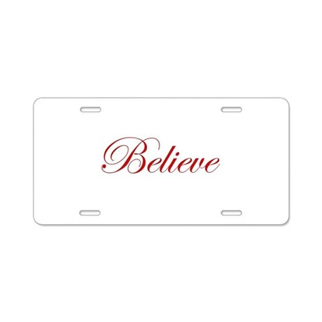 Red Believe Aluminum License Plate