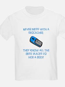Don't Mess With A Geocacher! T-Shirt