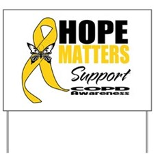 COPD Hope Matters Yard Sign