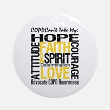 COPD Can't Take My Hope Ornament (Round)