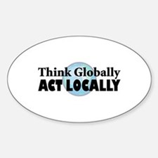 Think Globally Oval Decal