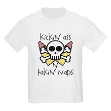 KICKIN' ASS AND TAKIN' NAPS - T-Shirt