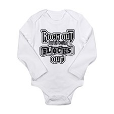 ROCK OUT WITH YOUR BLOCKS OUT Long Sleeve Infant B