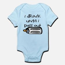 I DRINK UNTIL I PASS OUT - L Infant Bodysuit