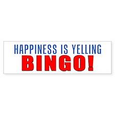 Happiness Is Yelling Bingo Bumper Sticker
