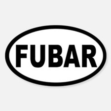 FUBAR OVAL STICKERS Oval Decal