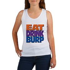 eat drink burp Women's Tank Top