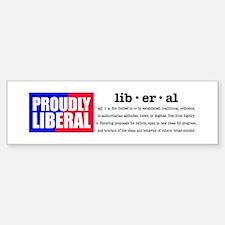 Proudly Liberal Bumper Car Car Sticker