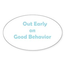 Good Behavior Decal