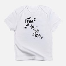 Free to be me - Infant T-Shirt