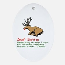 Dear Santa Shot Reindeer Pran Ornament (Oval)